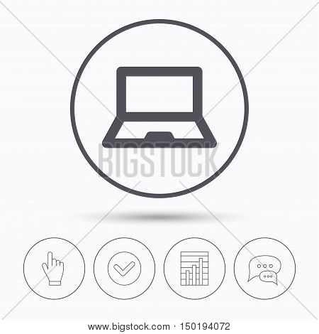 Computer icon. Notebook or laptop pc symbol. Chat speech bubbles. Check tick, report chart and hand click. Linear icons. Vector