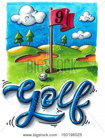 Hand drawn image of a golf course with a red flag ball and hand lettering. Bright marker illustration.