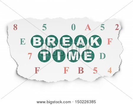 Time concept: Painted green text Break Time on Torn Paper background with  Hexadecimal Code