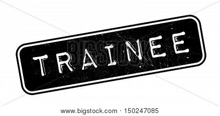Trainee Rubber Stamp