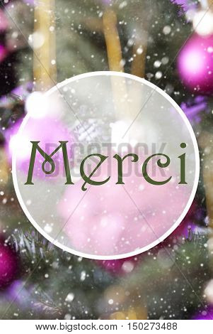 French Text Merci Means Thank You. Vertical Christmas Tree With Rose Quartz Balls. Close Up Or Macro View. Christmas Card For Seasons Greetings. Snowflakes For Winter Atmosphere.