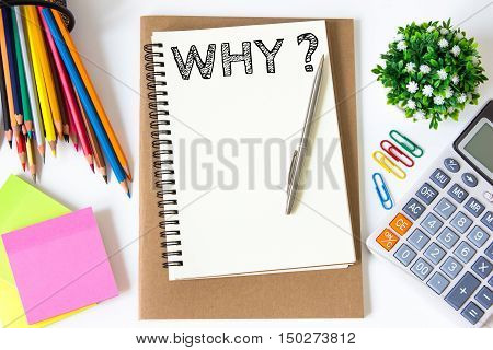 why text message on white paper and office supplies, pen, paper note, on white desk , copy space / business concept / view from above, top view