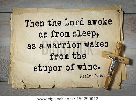 TOP-1000.  Bible verses from Psalms.Then the Lord awoke as from sleep, as a warrior wakes from the stupor of wine.