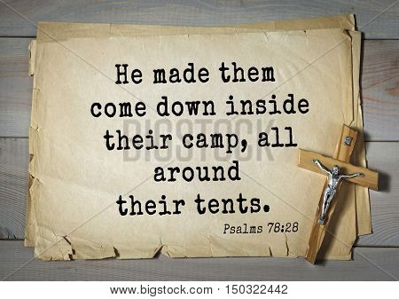 TOP-1000.  Bible verses from Psalms. He made them come down inside their camp, all around their tents.