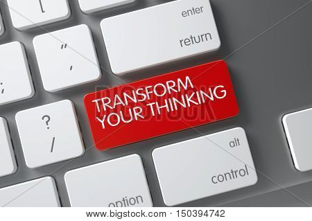 Transform Your Thinking Concept Aluminum Keyboard with Transform Your Thinking on Red Enter Keypad Background, Selected Focus. 3D.