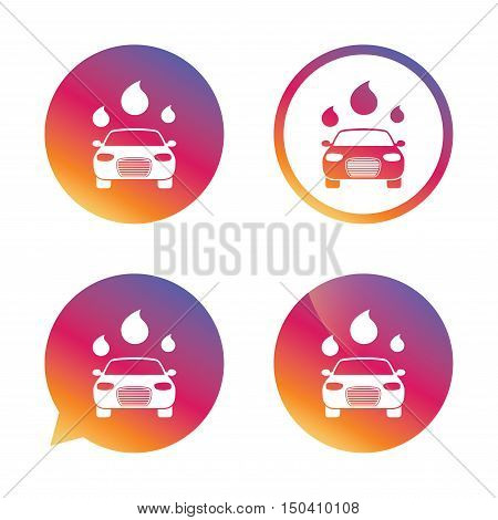 Car wash icon. Automated teller carwash symbol. Water drops signs. Gradient buttons with flat icon. Speech bubble sign. Vector