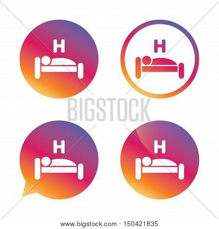 Hotel apartment sign icon. Travel rest place. Sleeper symbol. Gradient buttons with flat icon. Speech bubble sign. Vector