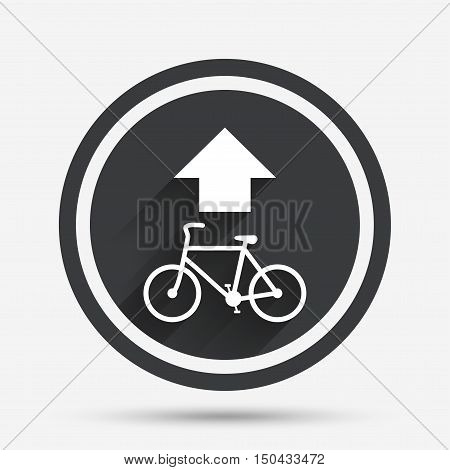 Bicycle path trail sign icon. Cycle path. Up straight arrow symbol. Circle flat button with shadow and border. Vector