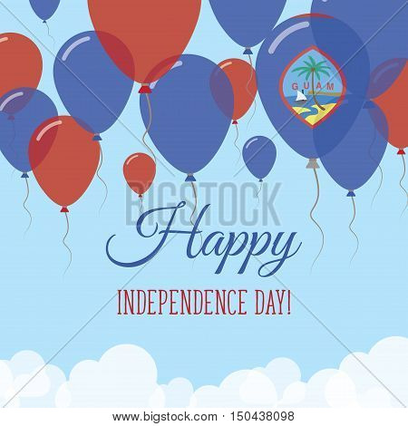 Guam Independence Day Flat Greeting Card. Flying Rubber Balloons In Colors Of The Guamanian Flag. Ha