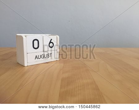 August 6Th.august 6 White Wooden Calendar On Wood Background.summer Day.copyspace For Text.