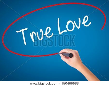 Women Hand Writing True Love With Black Marker On Visual Screen