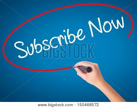 Women Hand Writing Subscribe Now With Black Marker On Visual Screen