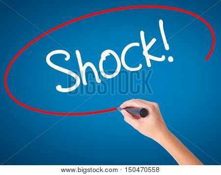 Women Hand Writing Shock! With Black Marker On Visual Screen