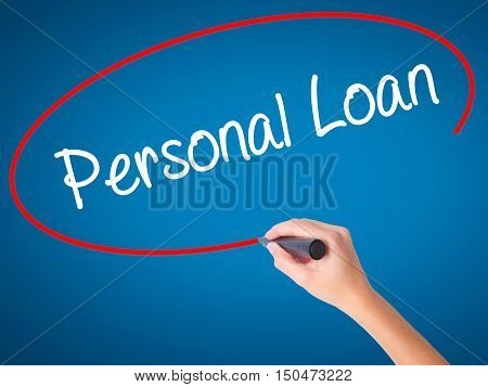 Women Hand Writing Personal Loan With Black Marker On Visual Screen