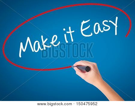Women Hand Writing Make It Easy With Black Marker On Visual Screen