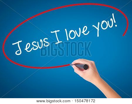 Women Hand Writing Jesus I Love You! With Black Marker On Visual Screen