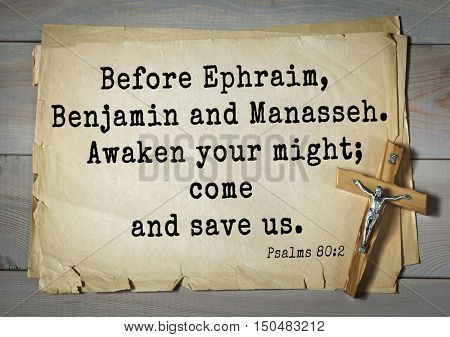 TOP-1000.  Bible verses from Psalms.Before Ephraim, Benjamin and Manasseh. Awaken your might; come and save us.