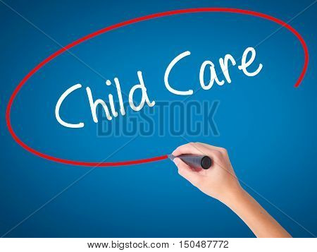 Women Hand Writing Child Care With Black Marker On Visual Screen