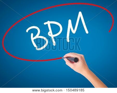 Women Hand Writing  Bpm (business Process Management) With Black Marker On Visual Screen