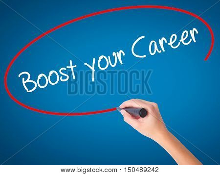 Women Hand Writing Boost Your Career With Black Marker On Visual Screen