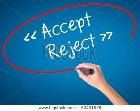 Women Hand Writing Accept - Reject  With Black Marker On Visual Screen.