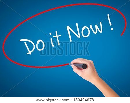 Man Hand Writing Do It Now With Black Marker On Visual Screen