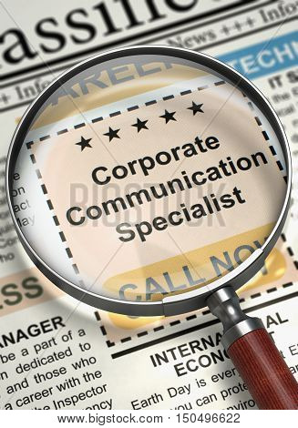 Corporate Communication Specialist. Newspaper with the Small Advertising. Corporate Communication Specialist - Vacancy in Newspaper. Job Seeking Concept. Selective focus. 3D Rendering.
