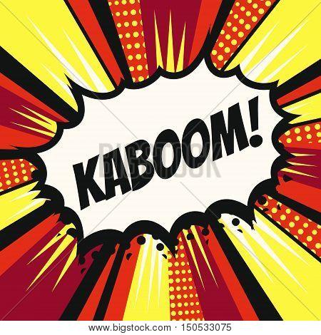 Vintage pop art cartoon comics speech bubble (Kaboom!) in vector.