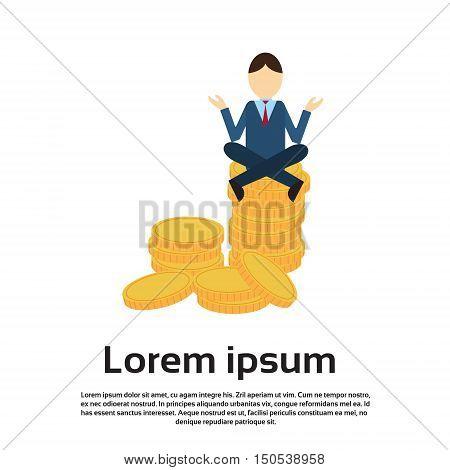 Business Man Sit Yoga Lotus Pose On Coins Flat Vector Illustration
