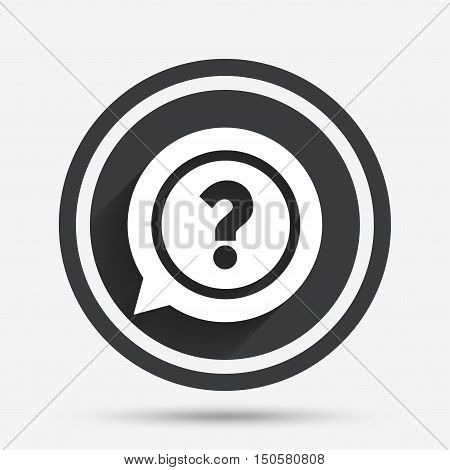 Question mark sign icon. Help speech bubble symbol. FAQ sign. Circle flat button with shadow and border. Vector