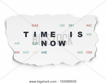 Time concept: Painted black text Time is Now on Torn Paper background with  Hexadecimal Code