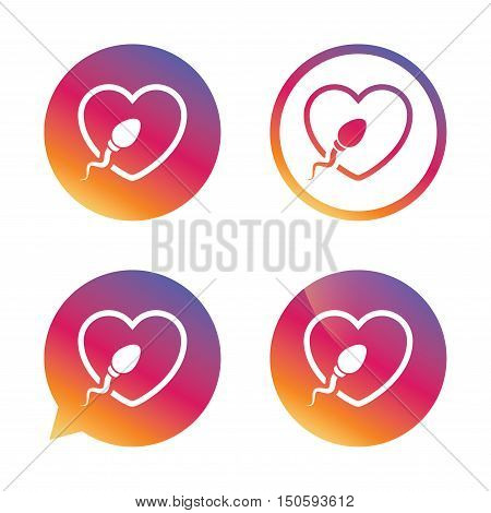 Sperm sign icon. Fertilization or insemination symbol. With heart. Gradient buttons with flat icon. Speech bubble sign. Vector