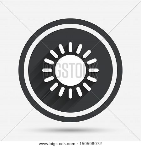 Sun icon. Sunlight summer symbol. Hot weather sign. Circle flat button with shadow and border. Vector
