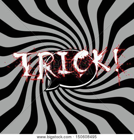 Trick Speech bubbles wording on Striped sun black-gray background