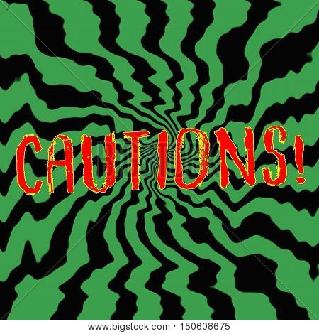 cautious red wording on Striped sun black-green background
