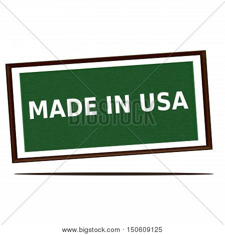 Made in usa white wording on Green wood background