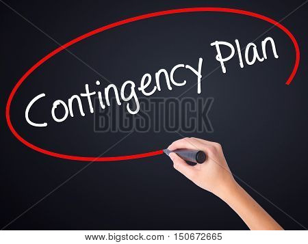 Woman Hand Writing Contingency Plan With A Marker Over Transparent Board .