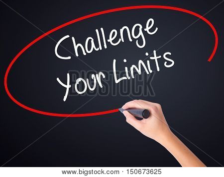 Woman Hand Writing Challenge Your Limits With A Marker Over Transparent Board