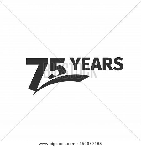 Isolated abstract black 75th anniversary logo on white background. 75 number logotype.Seventy -five years jubilee celebration icon. Seventy-fifth birthday emblem. Vector anniversary illustration