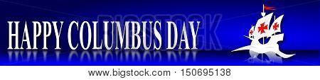 Columbus day, blue banner with ship and text