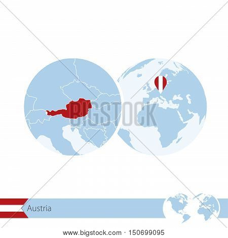 Austria On World Globe With Flag And Regional Map Of Austria.
