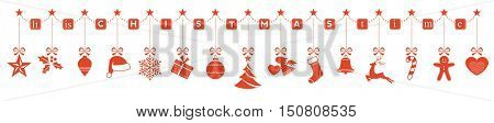 Set of 15 Christmas ornaments hanging from a star garland with the wording It is Christmas time. Flat design and isolated on white, very wide horizontally.