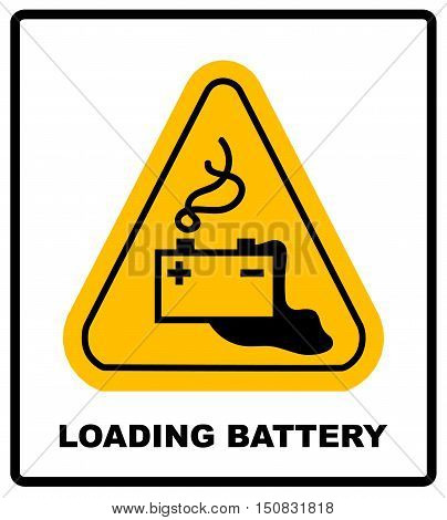 Warning battery charging sign in yellow triangle isolated on white with exclamation point danger banner and text Batteries being charged. Danger from loading batteries.