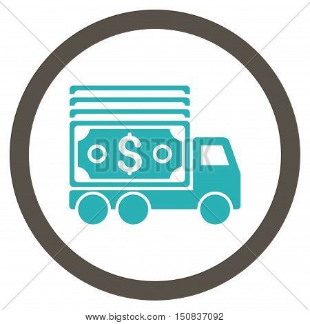 Cash Lorry vector bicolor rounded icon. Image style is a flat icon symbol inside a circle, grey and cyan colors, white background.