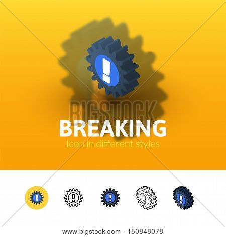 breaking color icon, vector symbol in flat, outline and isometric style isolated on blur background