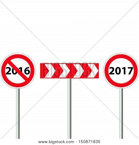 Road sign the end of 2016 beginning of 2017, 2016 banned the sign indicate the direction, 2017 start is allowed, vector illustration for print or website design