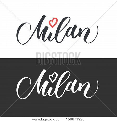 Milan hand drawn vector lettering. Modern calligraphy brush lettering. Milan ink lettering. Design element for cards banners flyers T shirt prints. Milan lettering isolated on white background.