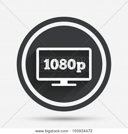 Full hd widescreen tv sign icon. 1080p symbol. Circle flat button with shadow and border. Vector