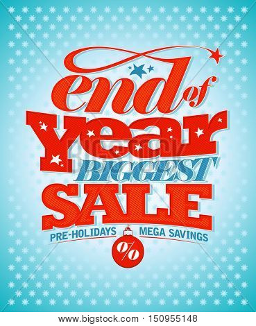 End of year biggest sale, pre-holidays mega savings banner design, rasterized version