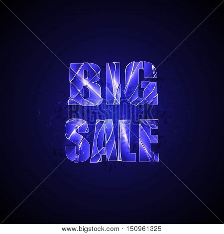 Vector shuttered glass background. Explosion of glass type Big Sale. Deep blue colors. Design element for sale advertising.